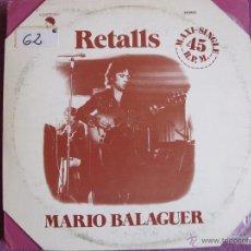 Disques de vinyle: MAXI - MARIO BALAGUER - RETALLS (SPAIN, EMI RECORDS 1977). Lote 50984165