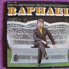 Discos de vinilo: RAPHAEL - ERES TU/JINETES EN EL CIELO/SE FUE MI CORAZON/YO (EP ESPAÑOL DE 1969). Lote 214255117