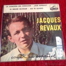 Discos de vinilo: JACQUES REVAUX EP DES BRASSEES DE CHANSONS + 3 TEMAS CANTA EN ESPAÑOL. Lote 50993511