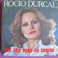 Disques de vinyle: ROCIO DURCAL - FUE TAN POCO TU CARIÑO / YA ME VOY (SINGLE ESPAÑOL DE 1979). Lote 51006630