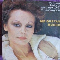 Discos de vinilo: ROCIO DURCAL - ME GUSTAS MUCHO / CUANDO YO QUIERA HAS DE VOLVER (SINGLE ESPAÑOL DE 1979). Lote 51006711