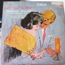 Discos de vinilo: LP DE MORTON GOULD Y SU ORQUESTA, GOOD NIGHT SWEETHEART (RCA VICTOR LSC 2682-D), DISCO DYNAGROOVE. Lote 51012864