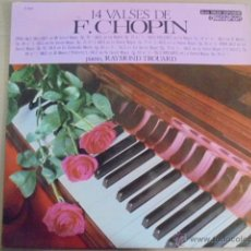 Discos de vinilo: VALSES DE CHOPIN 14 - PIANO RAYMOND TROUARD - DISCOPHON - ENVIO GRATIS. Lote 51018366
