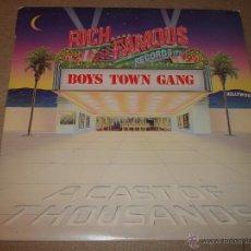 Discos de vinilo: BOYS TOWN GANG - A CAST OF THOUSANDS. Lote 51031123