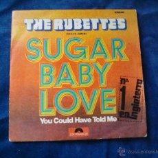 Discos de vinilo: THE RUBETTE SUGAR BABY LOVE SELLO POLYDOR 1974. Lote 51033420