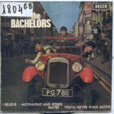 Discos de vinilo: THE BACHELORS / I BELIEVE / MOONLIGHT AND ROSES + 2 (EP 1964). Lote 51034780
