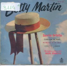 Discos de vinilo: BETTY MARTIN / SERIA TRISTE / CANCION DE JOEY + 2 (EP 1960). Lote 51034948