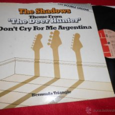 Discos de vinilo: THE SHADOWS THEME FROM THE DEER HUNTER/DON'T CRY FOR ME ARGENTINA /BERMUDA TRIANGLE 12 MX 1977 UK. Lote 51043812