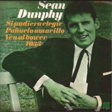 Discos de vinilo: EP-SEAN DUNPHY SI PUDIERA ELEGIR EUROVISION 1967 HISPAVOX PYE 33737 SPAIN 1967. Lote 51046992
