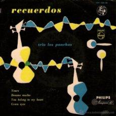 Discos de vinilo: LOS PANCHOS - EP SINGLE VINILO 7'' - EDITADO EN HOLANDA - YOURS + 3 - PHILIPS + REGALO CD SINGLE. Lote 51050049