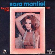 Discos de vinilo: SARA MONTIEL - SINGLE VINILO 7'' - EDITADO EN PORTUGAL - TOUCH ME + TEN - ALHAMBRA 1975. Lote 51050215