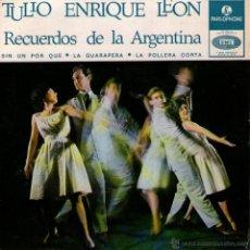 """Discos de vinilo: TULIO ENRIQUE LEÓN - EP VINILO 7"""" - EDITADO EN PORTUGAL - RECUERDOS DE LA ARGENTINA + 3 - PARLOPHONE. Lote 51050322"""
