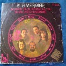 Discos de vinilo: 5º DIMENSION ACUARIO/DEJA SALIR EL SOL - ¿NO ME OYES LLAMARTE? SELLO LIBERTY 1969. Lote 51050444