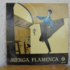 Discos de vinilo: JUERGA FLAMENCA. ANA MARIA LA JEREZANA- TRIGITO-ANDRES HEREDIA-RAFAEL DE LOS REYES-RAFAEL ORTEGA. Lote 51051827