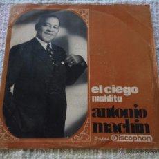 Discos de vinilo: ANTONIO MACHIN ( EL CIEGO - MALDITA ) 1968 SINGLE45 DISCOPHON. Lote 51072202