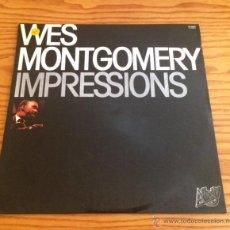 Discos de vinilo: WES MONTGOMERY - IMPRESSIONS - LP - VINILO. Lote 51073125