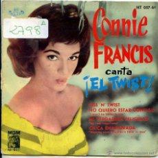 Discos de vinilo: CONNIE FRANCIS CANTA EL ¡TWIST! / KISS 'N' TWIST / MI VERDADERA FELICIDAD + 2 (EP 1962). Lote 51077227