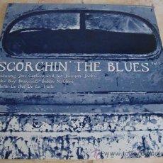 Discos de vinilo: SCORCHIN THE BLUES - JIM CARLISLE & HIS JUMPIN JACKS Y MAS - LP ALOPECIA RECORDS. Lote 51081443