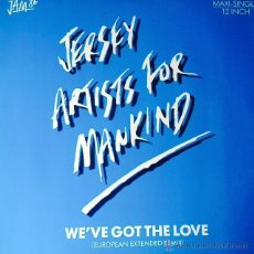 Discos de vinilo: JERSEY ARTISTS FOR MANKIND - WE'VE GOT THE LOVE . MAXI SINGLE . 1986 GERMANY. Lote 51088416