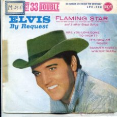 Discos de vinilo: ELVIS PRESLEY / FLAMING STAR / IT'S NOW FOR NEVER + 2 (EP 1961) 33 RPM. Lote 51089610