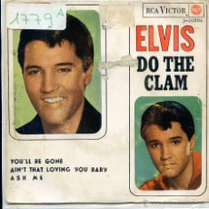 Discos de vinilo: ELVIS PRESLEY / DO THE CLAM / YOU'LLBE GONE + 2 (EP 1965). Lote 51089640