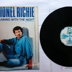 Discos de vinilo: LIONEL RICHIE (COMMODORES) - RUNNING WITH THE NIGHT / YOU MEAN MORE TO ME (MAXI 1984). Lote 51093868