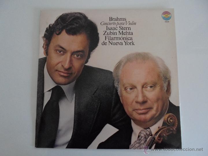BRAHMS CONCIERTO PARA VIOLIN. ISAAC STERN. ZUBIN MEHTA. FILARMONICA DE NUEVA YORK. MASTER WORKS CBS. (Música - Discos - Singles Vinilo - Clásica, Ópera, Zarzuela y Marchas)