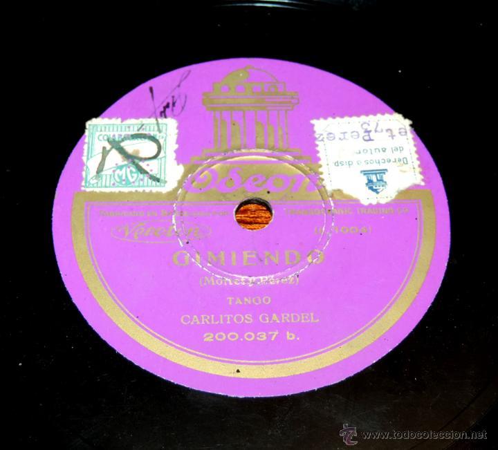 Discos de vinilo: DISCO DE PIZARRA DE CARLITOS GARDEL: Gimiendo / Un tropezón. ED. Odeon. Tango, 200037. - Foto 4 - 51101383