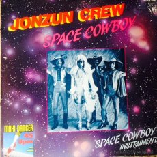 Discos de vinilo: THE JONZUN CREW - SPACE COWBOY . MAXI SINGLE . 1983 GERMANY. Lote 51102577