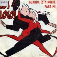 Discos de vinil: LOS LOCOS - GUARDA ESTA NOCHE PARA MI (SINGLE PROMOCIONAL ESPAÑOL DE 1993). Lote 51117589