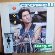 Discos de vinilo: RODNEY CROWELL ----- KEYS TO THE HIGHWAY. Lote 51120066