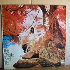 Discos de vinilo: THE CHARLIE BYRD TRIO ---- WHICH SIDE ARE YOU ON ?. Lote 51120195