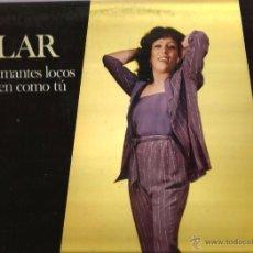 Discos de vinilo: LP PILAR GARCIA ( CANTANTE DE ALBACETE ) : DOS AMANTES LOCOS, ALGUIEN COMO TU, ETC . Lote 51120877