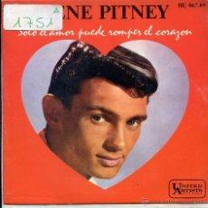 Discos de vinilo: GENE PITNEY / SOLO EL AMOR PUEDE ROMPER EL CORAZON / CANSADO DE LLORAR + 2 (EP 1962). Lote 51123230