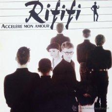 Discos de vinilo: RIFIFI - ACCELÈRE MON AMOUR . MAXI SINGLE . 1987 GERMANY. Lote 56358767