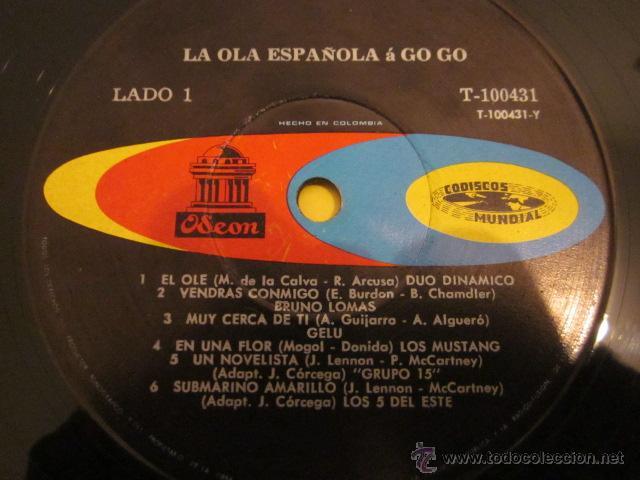 Discos de vinilo: LA OLA ESPAÑOLA A GO-GO - LP - MONOFONICO - ED.COLOMBIANA - MUSTANG,LONE STAR,GELU,BRUNO LOMAS,ETC. - Foto 3 - 51136106