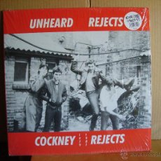 Discos de vinilo: COCKNEY REJECTS ---- UNHEARD REJECTS. Lote 51136595