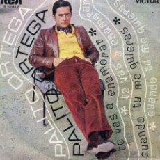 Disques de vinyle: PALITO ORTEGA - TE VAS A ENAMORAR / CUANDO TU ME QUIERAS (SINGLE ESPAÑOL DE 1969). Lote 51137125
