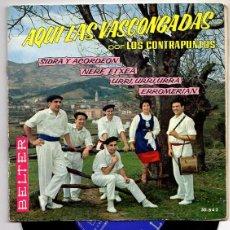 Discos de vinilo: AQUI LAS VASCONGADAS POR LOS CONTRAPUNTOS. BELTER. DISCO 45 R.P.M... Lote 51141365