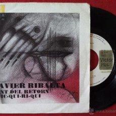 Discos de vinilo: XAVIER RIBALTA, CANT DEL RETORN (RCA 1977) SINGLE PROMOCIONAL - JOAN MARAGALL. Lote 51147333