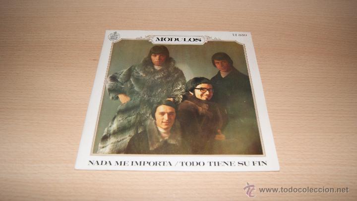 MODULOS - NADA ME IMPORTA / TODO TIENE SU FIN. 1969 HISPAVOX H 550 (Música - Discos - Singles Vinilo - Grupos Españoles de los 70 y 80)