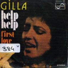 Discos de vinilo: GILLA - HELP HELP / FIRST LOVE (SINGLE PROMOCIONAL ESPAÑOL DE 1976). Lote 51154856