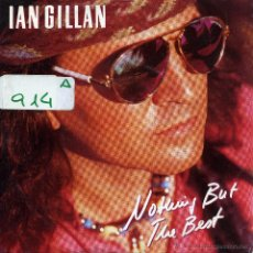 Discos de vinilo: IAN GILLAN - NOTHING BUT THE BEST / HOLE IN MY VEST (SINGLE ALEMAN DE 1990). Lote 51155055