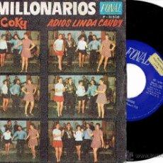 Discos de vinilo: LOS MILLONARIOS HOKY-COKY / ADIOS LINDA CANDY SINGLE PROMO FONAL 1970 @ COMO NUEVO. Lote 262982535