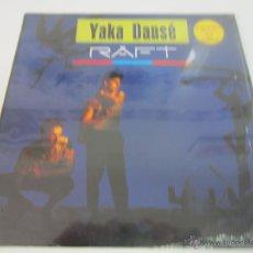 Discos de vinilo: RAFT - YAKA DANSE (L'ABORIGÈNE) (2 VERSIONES) MAXI SINGLE 1988 SPAIN. Lote 51158500