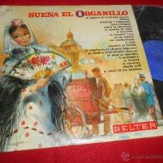 Discos de vinilo: SUENA EL ORGANILLO LP 1967 BELTER CHOTIS MADRID. Lote 51160685