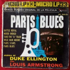 Discos de vinilo: LOUIS ARMSTRONG DUKE ELLINGTON, PARIS BLUES (HSPVX 1962) SINGLE EP ESPAÑA GATEFOLD BSO BATTLE ROYAL. Lote 51162521