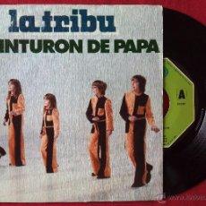 Discos de vinilo: TRIBU, LA - EL CINTURON DE PAPA (MOVIEPLAY 1975) SINGLE. Lote 51162571