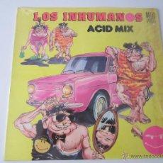 Discos de vinilo: INHUMANOS - ACID MIX (2 VERSIONES) 1989 SPAIN MAXI SINGLE. Lote 51171377
