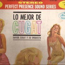 Discos de vinilo: LP-LO MEJOR DE CUGAT XAVIER CUGAT MERCURY 135352 SPAIN 1964. Lote 51183755